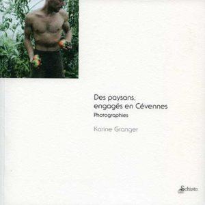 Catalogue de l'exposition : Les paysans, engagés en Cévennes