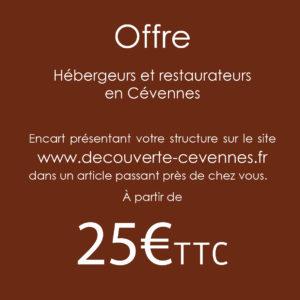Offre pour un encart pour les hébergeurs et les restaurateurs en Cévennes.