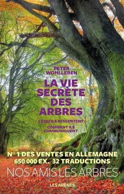"""""""La vie secrète des arbres"""" de Peter Wohlleben"""