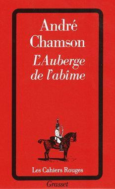 Roman d'André Chamson, 1933 chez Grasset (reédité en 1986).