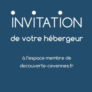 Invitation de votre hébergeur à l'espace membre du site decouverte-cevennes.fr
